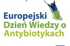 Więcej o: Europejski Dzień Wiedzy o Antybiotykach – 18 listopada